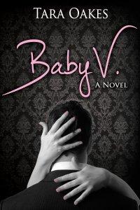 Baby V Tara Oakes
