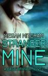 Stranger Mine