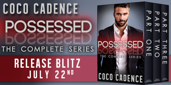 NEW BOX SET RELEASE: Possessed Series by Coco Cadence