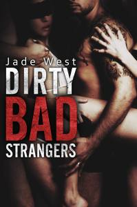 dirty bad strangers cover