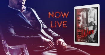 Checkmate: This is War by Kennedy Fox is now live!