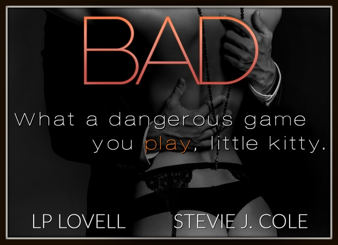 📚Review: Bad (Bad Series #1) by LP Lovell & Stevie J. Cole