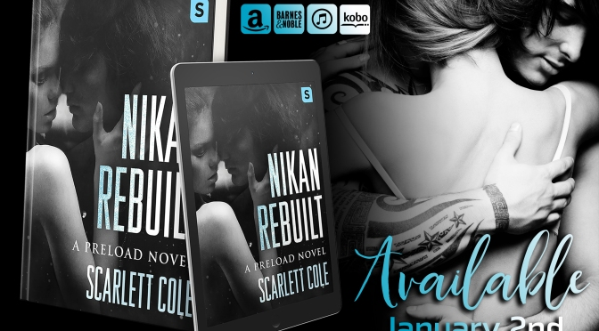 Nikan Rebuilt: Coming Soon – Excerpt and Kindle Fire Giveaway