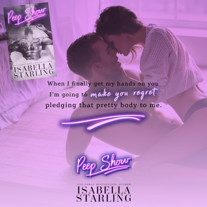 Interested in a quick peep of Peep Show by Isabella Starling? Read Chapter One here!