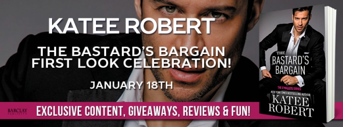 Get a First Look at THE BASTARD'S BARGAIN by Katee Robert!