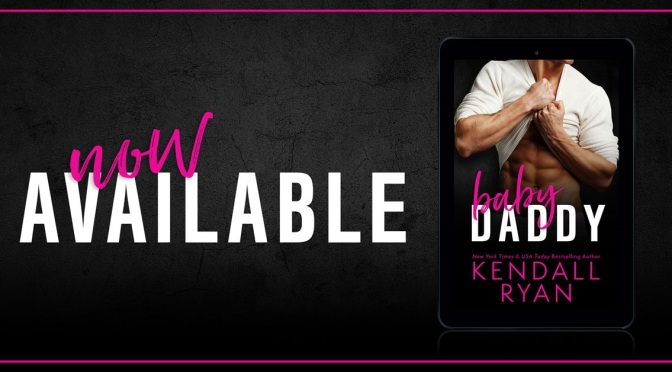 📚Review: BABY DADDY by Kendall Ryan