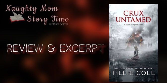 📚 Review & Excerpt: CRUX UNTAMED (Hades Hangmen MC #6) by Tillie Cole