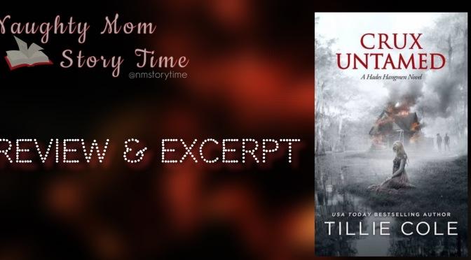 📚 Review & Excerpt: CRUX UNTAMED (Hades Hangmen MC #6) by Tillie Cole
