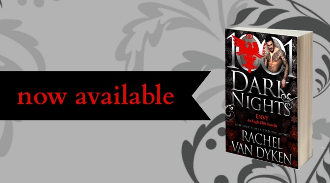 An excerpt from ENVY by Rachel Van Dyken – A 1001 Dark Nights novel